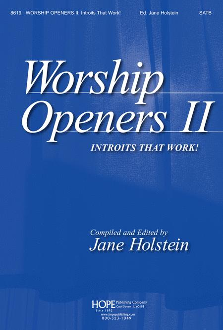 Worship Openers: Introits that Work!, Vol. 2