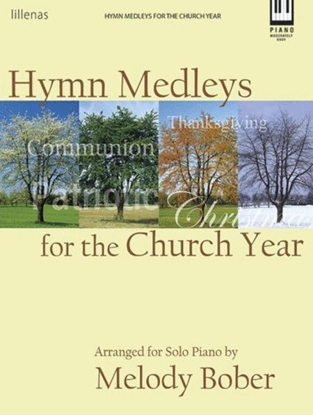 Hymn Medleys for the Church Year