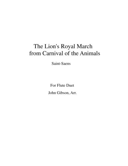 The Lion's Royal March from Carnival of the Animals by Saint-Saens for flute duet