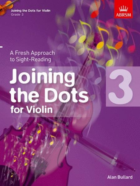 Joining the Dots for Violin, Grade 3