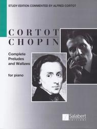 Complete Preludes and Waltzes for Piano