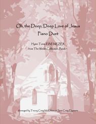 EBENEZER: O the Deep, Deep Love of Jesus (Piano Duet)