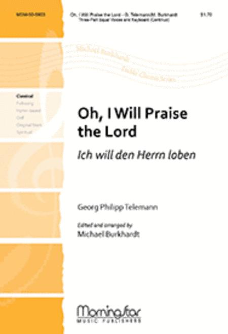 Oh, I Will Praise the Lord/ Ich will den Herrn loben