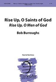 Rise Up, O Saints of God (Rise Up, O Men of God)