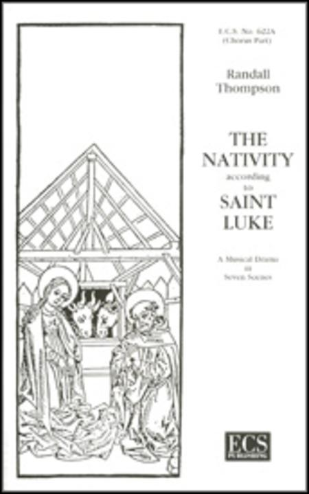 The Nativity According to St. Luke (Choral Score)