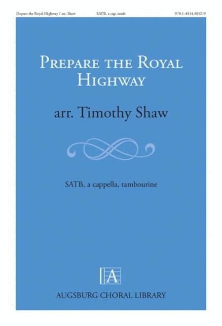 Prepare the Royal Highway