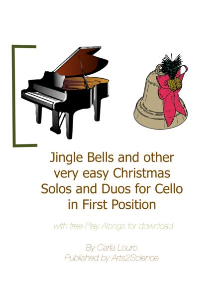 Jingle Bells and other very easy Christmas Solos and Duos for Cello, in First Position