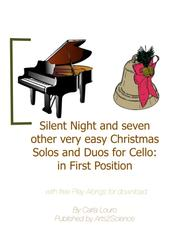 Silent Night and seven other very easy Christmas Solos and Duos for Cello: in First Position