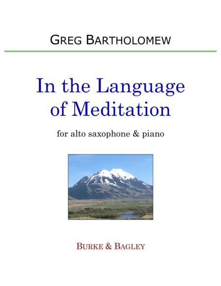 In the Language of Meditation for alto saxophone & piano