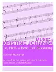 Lo, How a Rose E'er Blooming (2 octave handbells, tone chimes, or hand chimes)