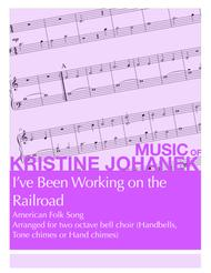I've Been Working on the Railroad (2 octave handbells, tone chimes or hand chimes)
