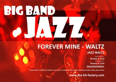 Forever mine - Waltz - Jazz - Big Band