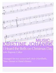 I Heard the Bells on Christmas Day (2 octave handbells, tone chimes or hand chimes)
