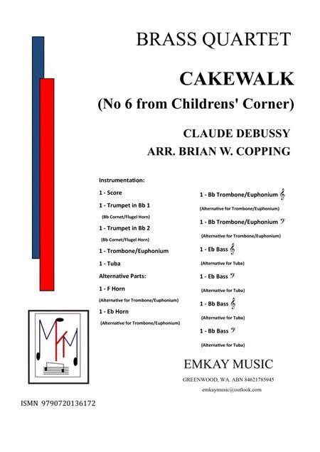 CAKEWALK NO6 FROM CHILDREN'S CORNER - BRASS QUARTET