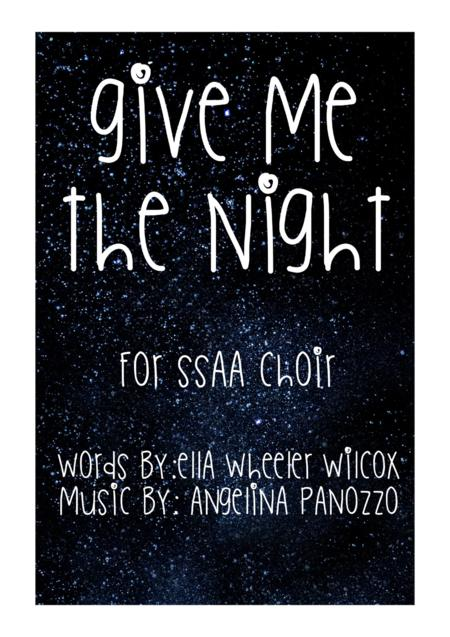 Give Me the Night for SSAA choir