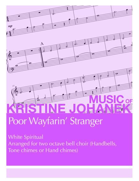 Poor Wayfarin' Stranger (2 octave handbells, tone chimes or hand chimes)