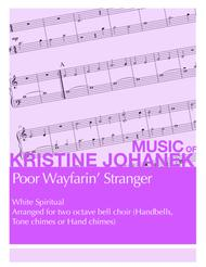Poor Wayfarin' Stranger (2 octave handbells, tone chimes or hand chimes)