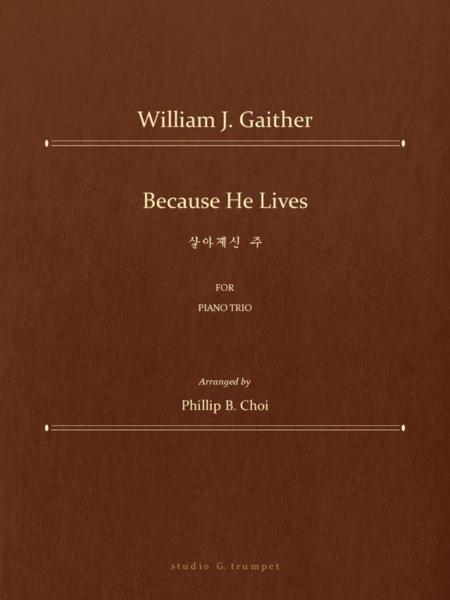 Because He Lives for Piano Trio