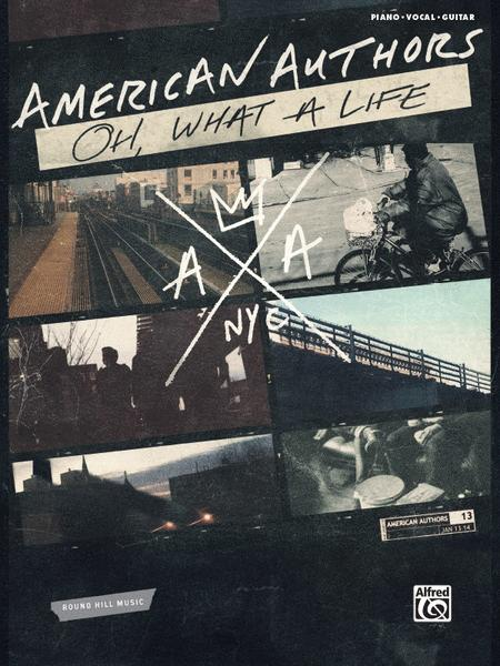 American Authors -- Oh, What a Life