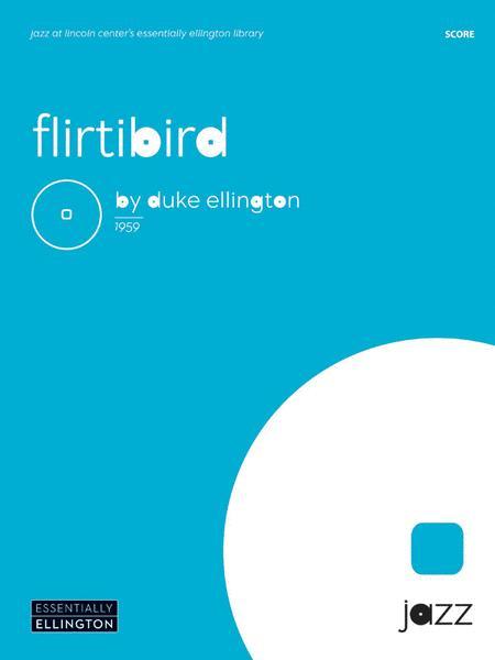 Flirtibird (from Anatomy of a Murder)