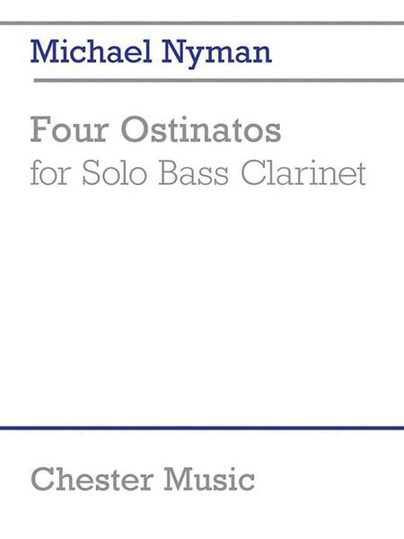 Four Ostinatos (for Solo Bass Clarinet)