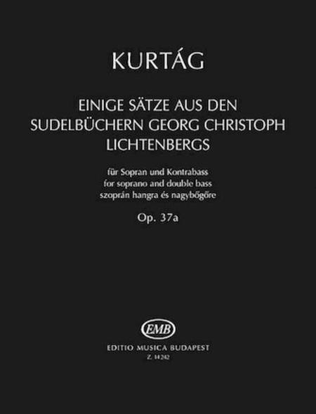 Einige Satze aus der Sudelbuchern G. Chr. Lichtenbergs, Op. 37a