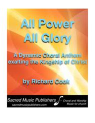 All Power, All Glory PIANO VOCAL