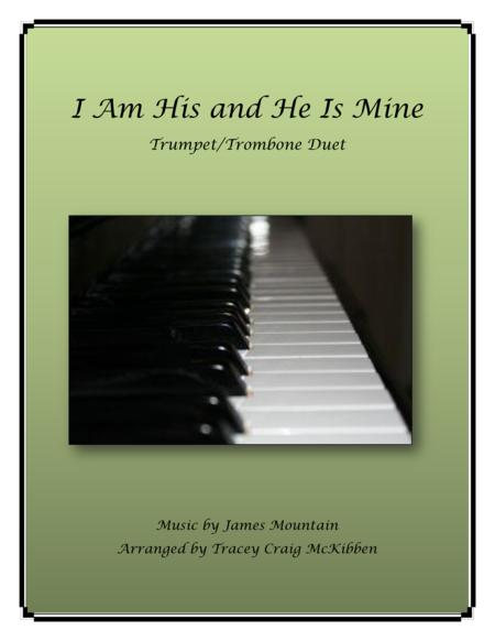 I Am His and He Is Mine (Trumpet/Trombone Duet)