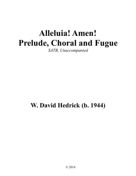 Alleluia! Amen (SATB - Prelude, Chorale & Fugue)