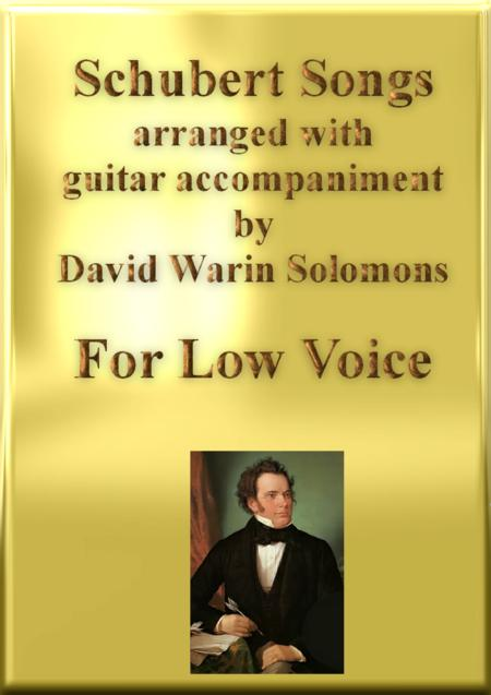 Schubert Songs arranged for low voice and classical guitar