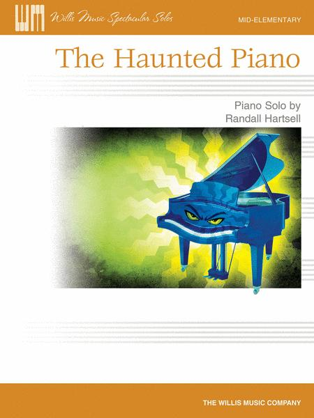 The Haunted Piano