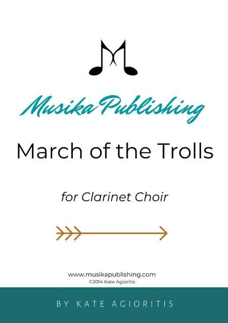 March of the Trolls - Clarinet Choir