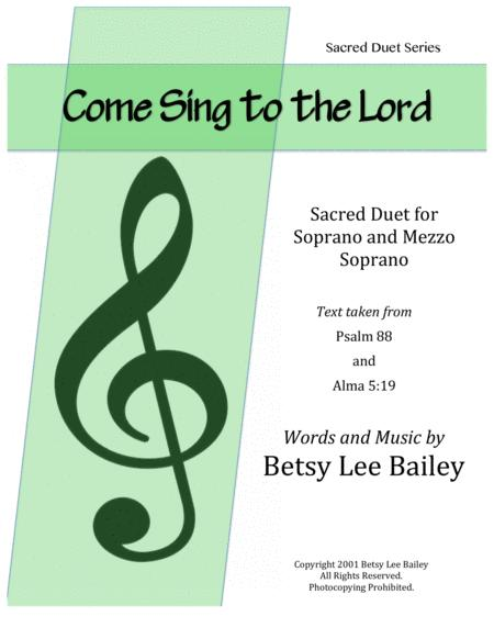Come Sing to the Lord - Sacred Duet for Soprano and Mezzo Soprano