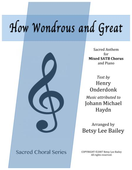 How Wondrous and Great - SATB and Piano
