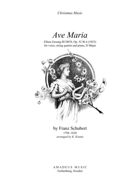 Ave Maria (Schubert) for voice, string quartet and piano (D Major)