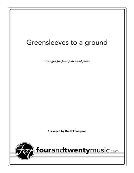Greensleeves to Ground, arranged for 4 flutes and piano