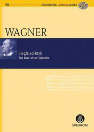 Siegfried-Idyll / The Ride of the Valkyries