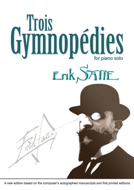 Trois Gymnopedies for piano