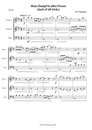 Hans Dampf in allen Possen (Jack of all tricks) for string trio