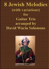 8 Jewish melodies for guitar trio (complete set)