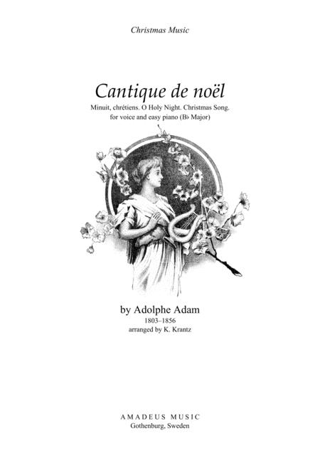 O Holy Night / Cantique de noel for voice and easy piano (Bb Major)