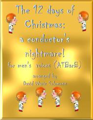 The 12 days of Christmas, a conductor's nightmare (ATBarB version)