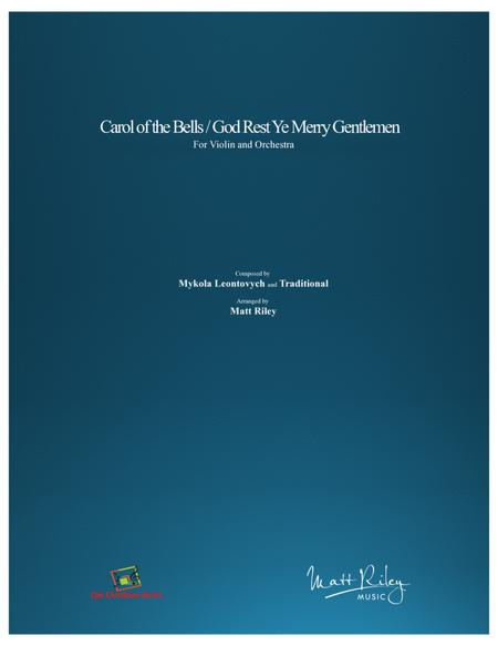 Carol of the Bells / God Rest Ye Merry Gentlemen  - Violin and Orchestra (Full Score and Parts)