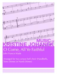 O Come, All Ye Faithful (2 octave handbells, tone chimes or hand chimes)