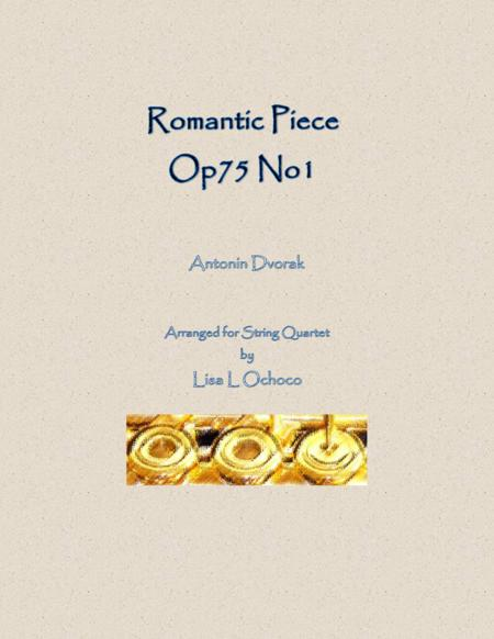 Romantic Piece Op75 No1 for String Quartet