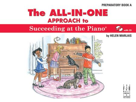 All in One Approach to Succeeding at the Piano Prep Book A