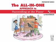 All in One Approach to Succeeding at the Piano Prep Book B