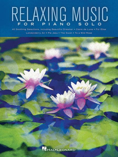 Relaxing Music for Piano Solo