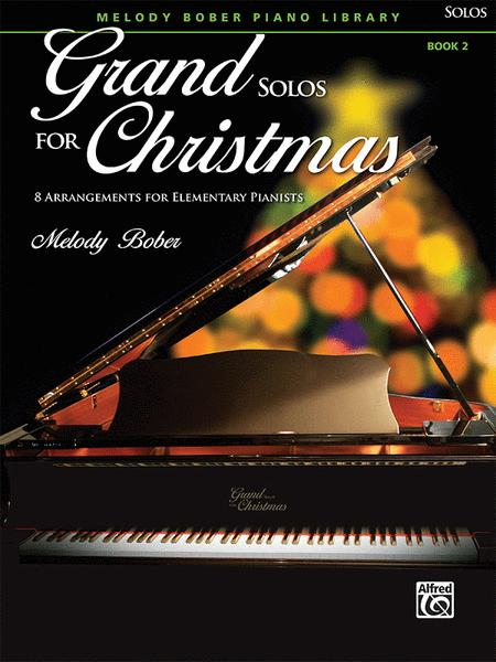 Grand Solos for Christmas, Book 2