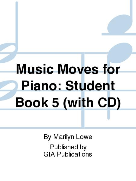 Music Moves for Piano, Book 5 - Student edition